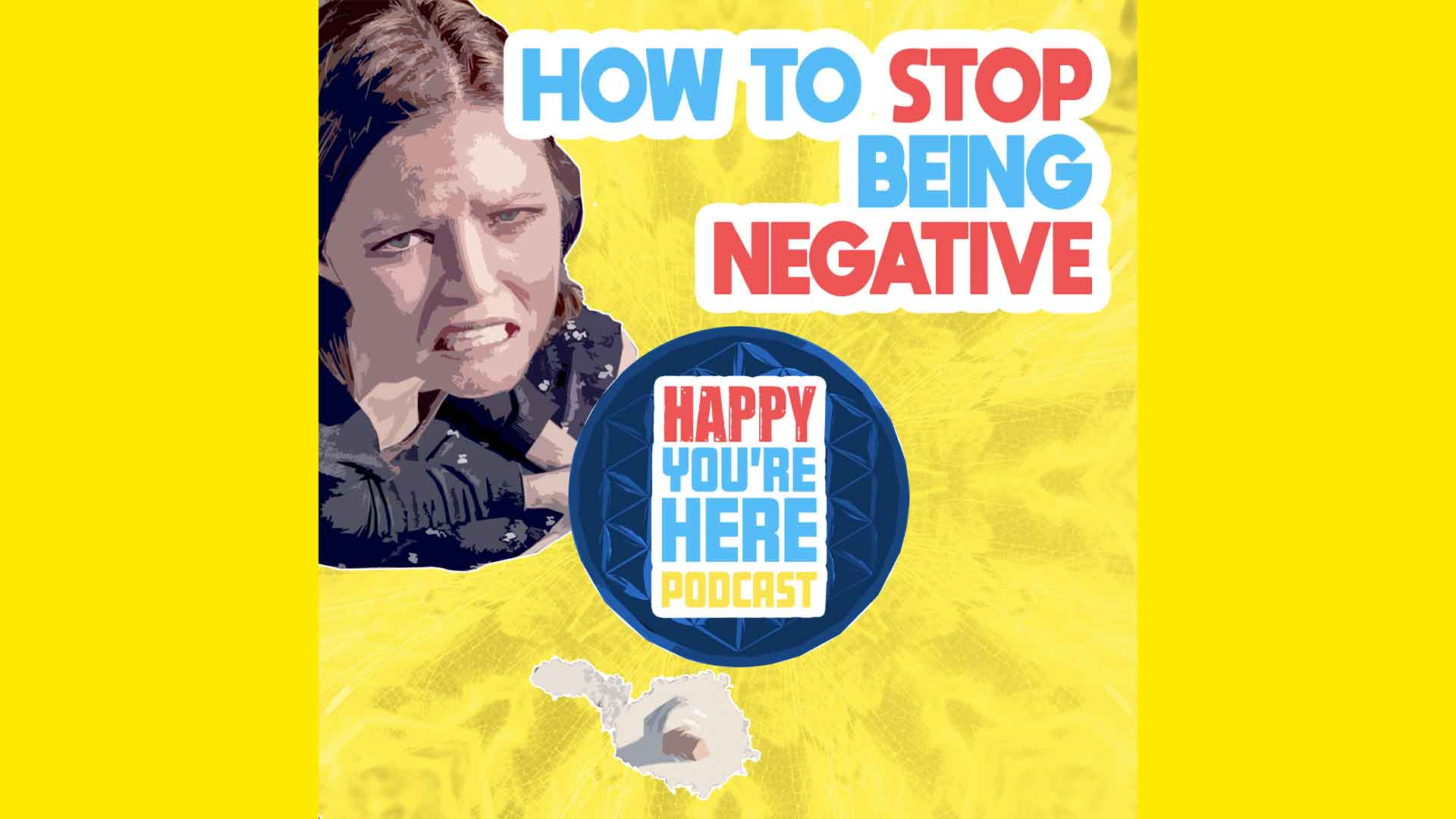 How to Stop Being So Negative Image