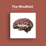 The Mindfield Podcast Cover